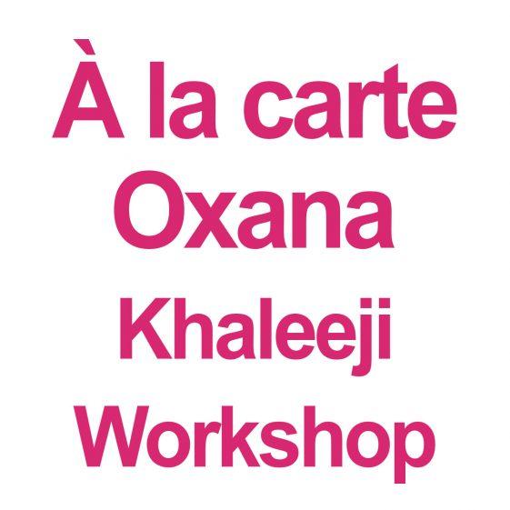 Khaleeji worshop with Oxana